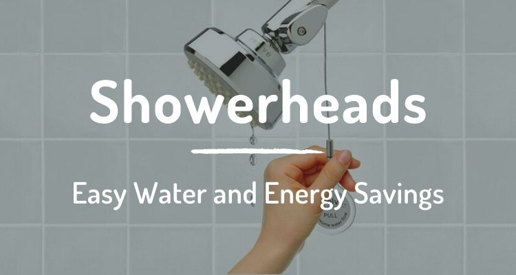 Showerheads: easy water and energy savings